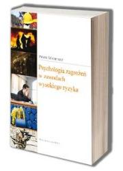 Psychologia zagrożeń w zawodach - okładka książki