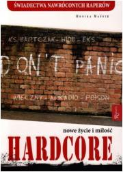 Hardcore. Nowe życie i miłość - okładka książki