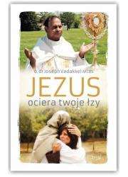 Jezus ociera twoje łzy - okładka książki