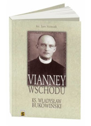 Vianney Wschodu. Ksiądz Władysław - okładka książki