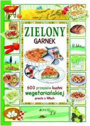 Zielony garnek. 600 przepisów kuchni - okładka książki