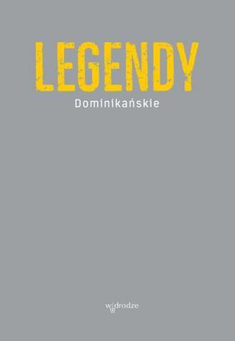 Legendy dominikańskie - okładka książki