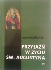 Przyjaźń w życiu Św. Augustyna - okładka książki