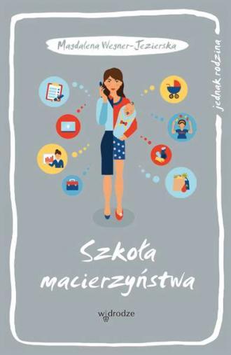 Szkoła macierzyństwa - okładka książki