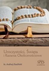 Uroczystości, Święta i Kazania - okładka książki