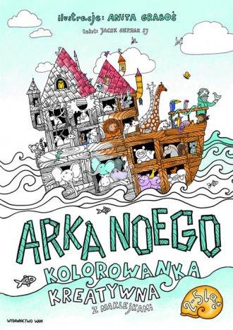 Arka Noego. Kolorowanka kreatywna - okładka książki
