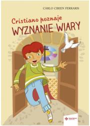 Cristiano poznaje wyznanie wiary - okładka książki