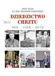 Dziedzictwo Chrztu 966-1966-2016 - okładka książki