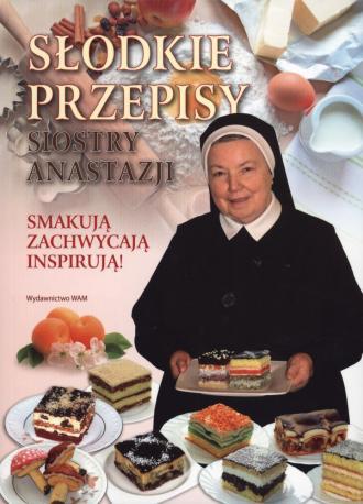 Słodkie przepisy Siostry Anastazji - okładka książki