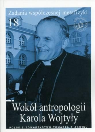 Wokół antropologii Karola Wojtyły. - okładka książki