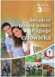 Religia 3. Technikum. Świadczę - okładka podręcznika