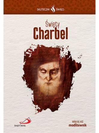 Skuteczni Święci. Święty Charbel - okładka książki
