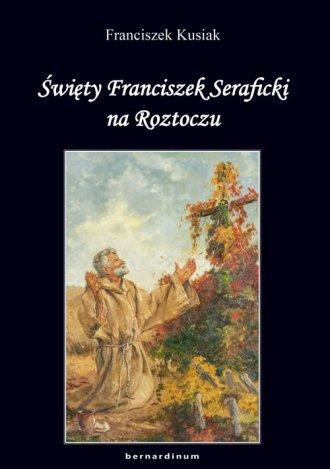 Święty Franciszek Seraficki na - okładka książki