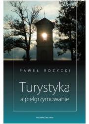 Turystyka a pielgrzymowanie - okładka książki