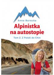 Alpinistka na autostopie. Tom 2. - okładka książki