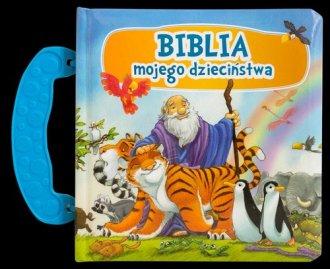 Biblia mojego dzieciństwa - okładka książki