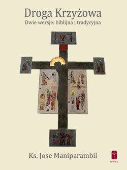 Droga krzyżowa - dwie wersje: biblijna - okładka książki