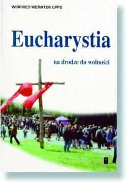 Eucharystia na drodze do wolności - okładka książki