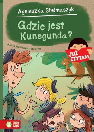 Gdzie jest Kunegunda? Już czytam! - okładka książki