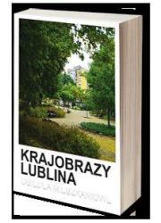 Krajobrazy Lublina. Osiedla mieszkaniowe - okładka książki