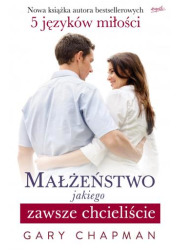 Małżeństwo jakiego zawsze chcieliście - okładka książki
