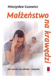 Małżeństwo na krawędzi - jak ustrzec - okładka książki