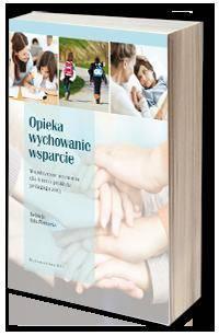 Opieka - wychowanie - wsparcie. - okładka książki
