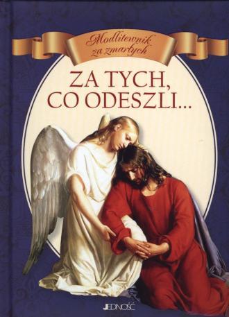 Za tych, co odeszli... Modlitewnik - okładka książki