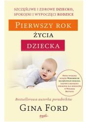 Pierwszy rok życia dziecka. Szczęśliwe - okładka książki