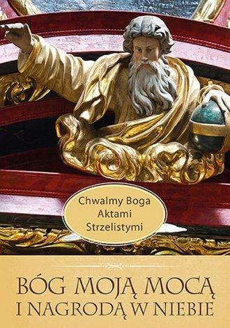 Bóg Moją Mocą i Nagrodą w Niebie. - okładka książki