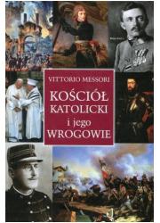 Kościół katolicki i jego wrogowie - okładka książki