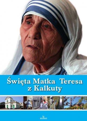 Święta Matka Teresa z Kalkuty - okładka książki