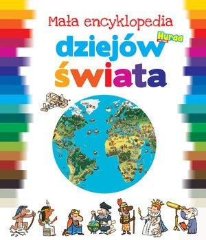 Mała encyklopedia dziejów świata - okładka książki