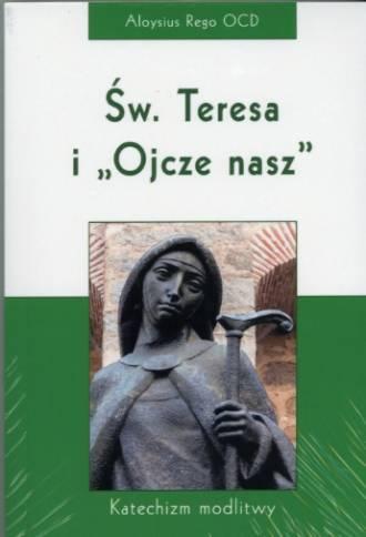 Św. Teresa i Ojcze nasz - okładka książki
