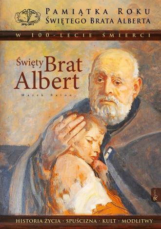 Święty Brat Albert. Historia życia - okładka książki