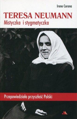 Teresa Neumann. Mistyczka i stygmatyczka - okładka książki