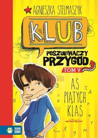 Klub Poszukiwaczy Przygód. As piątych - okładka książki