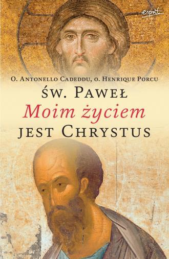 Święty Paweł. Moim życiem jest - okładka książki