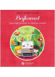 Bajkomat i jego bajki plasterki - okładka książki