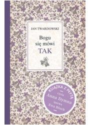 Bogu się mówi - TAK (+ CD) - okładka książki