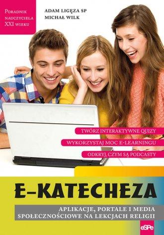 e-Katecheza. Aplikacje portale - okładka książki