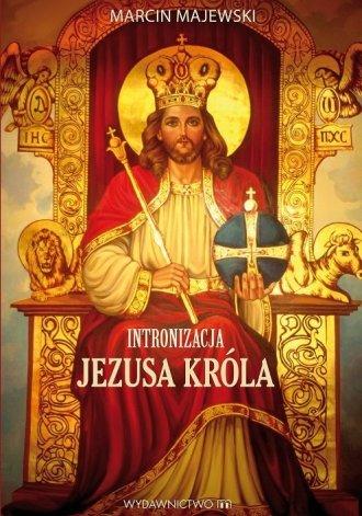 Intronizacja Jezusa Króla w Polsce - okładka książki