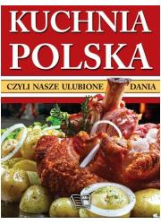 Kuchnia polska czyli nasze ulubione - okładka książki