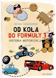 Od koła do Formuły 1. Historia - okładka książki