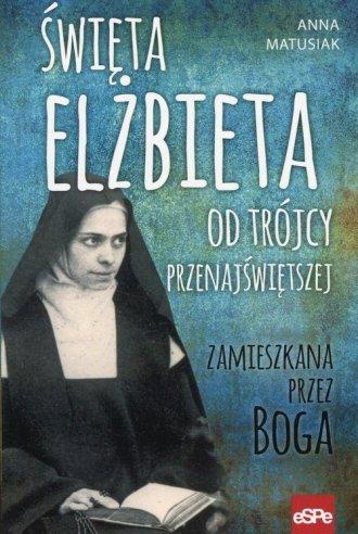 Święta Elżbieta Od Trójcy Przenajświętszej. - okładka książki