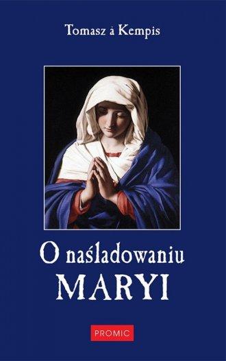O naśladowaniu Maryi - okładka książki