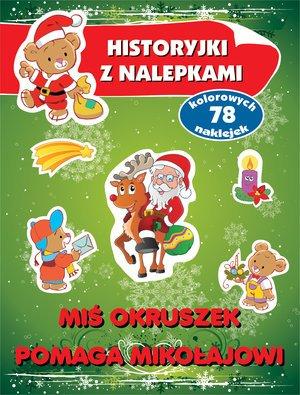 Miś Okruszek pomaga Mikołajowi. - okładka książki
