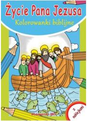 Kolorowanki biblijne. Życie Pana - okładka książki