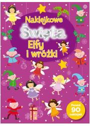 Naklejkowe Święta. Elfy i wróżki - okładka książki