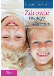 Zdrowie twojego dziecka - okładka książki